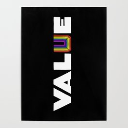 VALUE  (U have it!) Poster