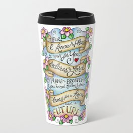 For I Know the Plans I Have for Your Travel Mug