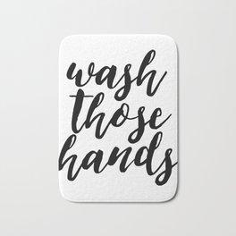 Bathroom Wall Art, Wash Those Hands, Bathroom Print, Bathroom Decor, Bathroom Bath Mat