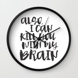 Firefly / Serenity - Also, I can kill you with my brain. Wall Clock