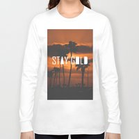 stay gold Long Sleeve T-shirts featuring Stay Gold by Trash Apparel