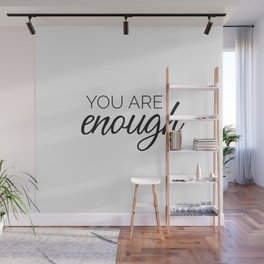 You are enough - white Wall Mural