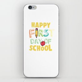 Happy First Day Of School iPhone Skin