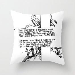 squeaky door Throw Pillow