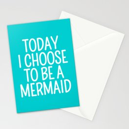 Today I Choose To Be a Mermaid (Turquoise) Stationery Cards