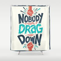 risa rodil Shower Curtains featuring Nobody can drag me down by Risa Rodil