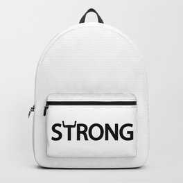 Strong being strong / One word typography design Backpack