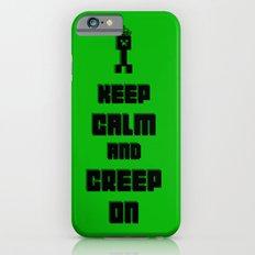 Keep Calm and Creep On iPhone 6s Slim Case