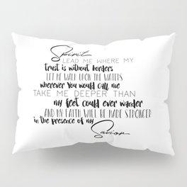 Spirit Lead Me Pillow Sham