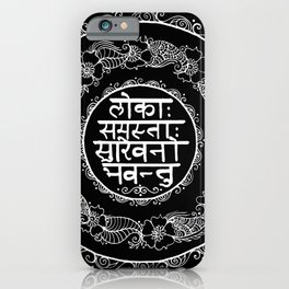 Square - Mandala - Mantra - Lokāḥ samastāḥ sukhino bhavantu - Black White iPhone Case