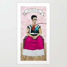Frida Kahlo with Dr. Suess Quote #1 Art Print