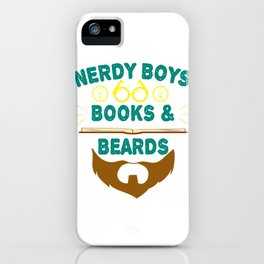 """Nerdy Boys Books And Beards"" tee design for beard lovers like you! Makes a unique gift too!  iPhone Case"