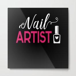 Nail Artist Fingernail Manicure Metal Print