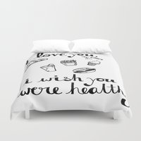 health Duvet Covers featuring Health Problems by Handwritten