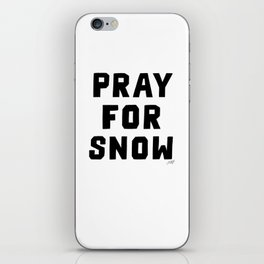 Pray For Snow iPhone Skin