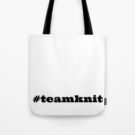 #teamknit Tote Bag