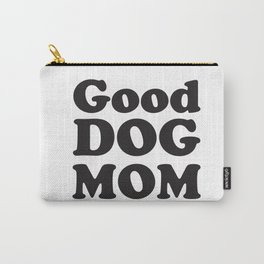 Good Dog Mom Vintage Carry-All Pouch