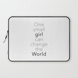 One Small Girl Can Change The World Laptop Sleeve