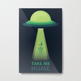 Take Me Home Metal Print