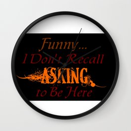 Funny... I Don't Recall Asking (Dark) Wall Clock