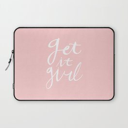 Get it girl - hand lettering pink/white Laptop Sleeve