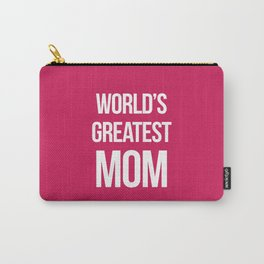 World's Greatest Mom Quote Carry-All Pouch
