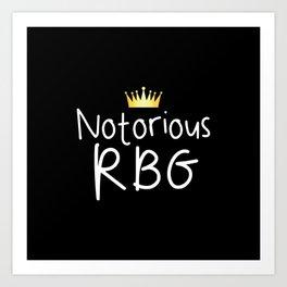 Notorious RBG Art Print