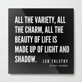 22  | Leo Tolstoy Quotes | 190608 Metal Print