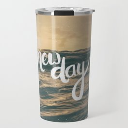 NEW DAY Travel Mug