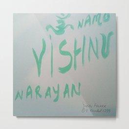 Vishnu Narayan Metal Print