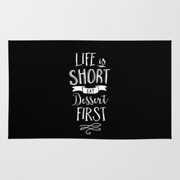 Life is Short Eat Dessert First black and white modern typography quote poster wall art home decor Rug