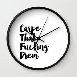 Carpe Diem Printable Quotes Inspirational Poster Motivational Quotes Carpe That Fucking Diem Print Wall Clock