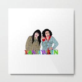 Yas Kween - Broad City - Abbi & Ilana Metal Print