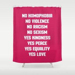No Homophobia Quote Shower Curtain