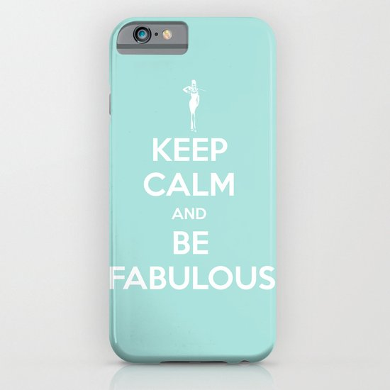 Keep calm and be fabulous iPhone & iPod Case