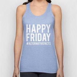 Happy Friday Alternative Facts Unisex Tank Top