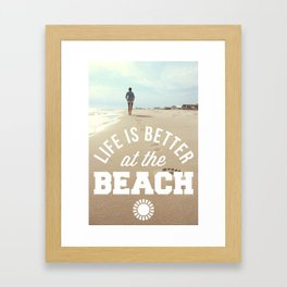 Better At The Beach Quote Framed Art Print