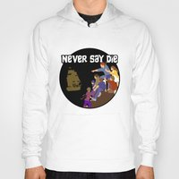the goonies Hoodies featuring Goonies Never Say Die by Darth Paul