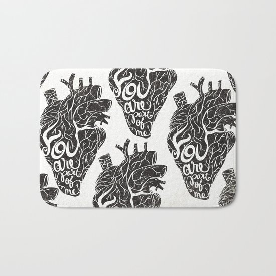 YOU ARE PART OF ME Bath Mat