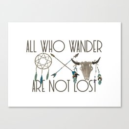 All Who Wander Are Not Lost Native American Dreamcatcher Arrows and Skull Canvas Print