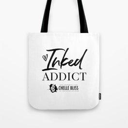 Inked Addict Tote Bag