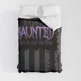 Be it ever so Haunted, there's no place like Home - Dark Gray Duvet Cover