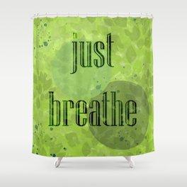 Just Breathe | Green Foliage Shower Curtain