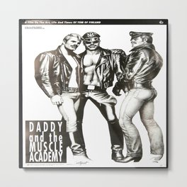 Tom of Finland - Daddy and the Muscle Academy Metal Print