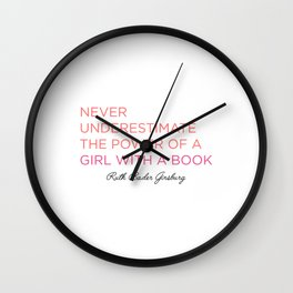 Never Underestimate A Girl With A Book  Wall Clock
