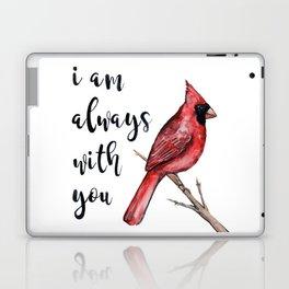 I Am Always With You, Cardinal Laptop & iPad Skin