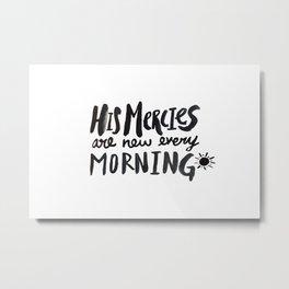 Mercy Morning Metal Print