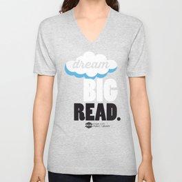 Dream Big - Iowa City Public Library Unisex V-Neck
