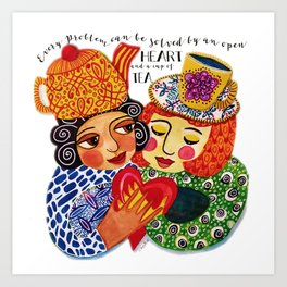 Tea and Love and Friendship Art Print