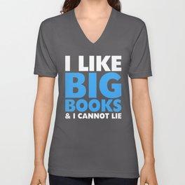 I LIKE BIG BOOKS AND I CANNOT LIE (Blue) Unisex V-Neck